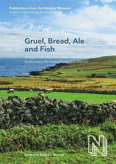 Gruel, Bread, Ale and Fish
