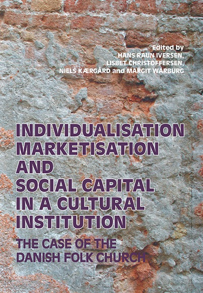 Individualisation, Marketisation and Social Capital in a Cultural Institution