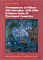 Odense Monographs on Population Aging 1: Development of Oldest-Old Mortality, 1950-1990: