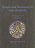 Patron and Pavements in Late Antiquity