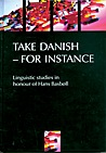 Take Danish - for instance