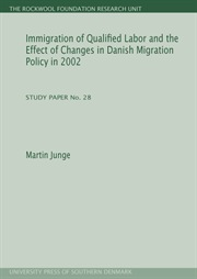 Immigration of Qualified Labor and the Effect of Changes in Danish Migration Policy in 2002