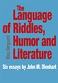 The Language of Riddles, Humor and Literature