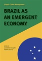 Supply Chain Management: Brazil as an emergent economy