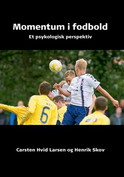 fodbold citater Momentum i fodbold   Køb bogen hos Syddansk Universitetsforlag fodbold citater