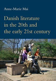Danish literature in the 20th and the early 21st century