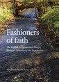 Fashioners of faith